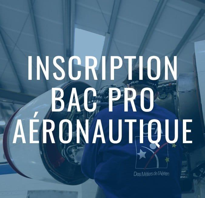 Inscription bac pro mécanicien aéronautique